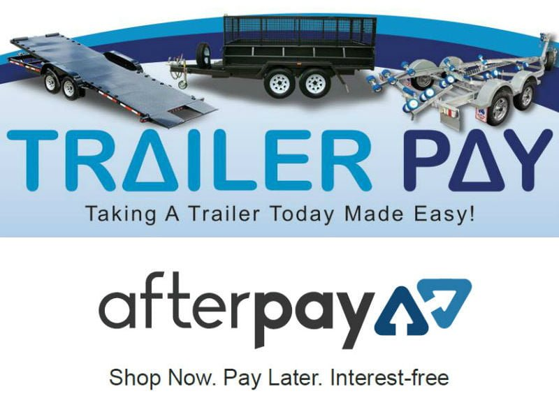Finance Available - Trailer Pay and Afterpay